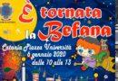 Letture e giochi per la Befana in piazza Università, grazie a Comune e sponsor privati.